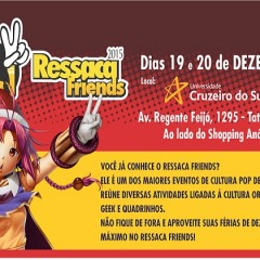 Ressaca Friends faz edição especial para fechar 2015!