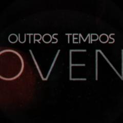 Outros Tempos Jovens, a serie que mostra a atual juventude brasileira