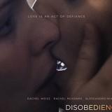 Desobediência, o filme polêmico que mostra sexualidade e religião