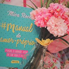 #Manual do Amor-Próprio: Como encontrar e manter seu amor-próprio por perto