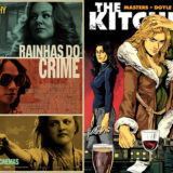 Rainhas do Crime: o poder feminino (em todos os âmbitos)