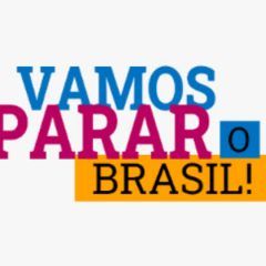 Movimento #VamosPararOBrasil